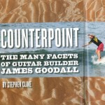The Many Facets of Guitar Builder James Goodall by Stephen Cline The Fretboard Journal Num16 Winter 2009